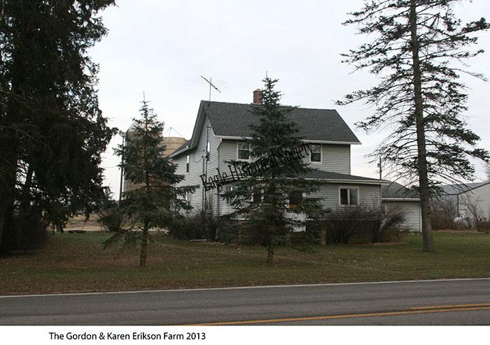 Gordon & Karen Erikson Farm House in 2013